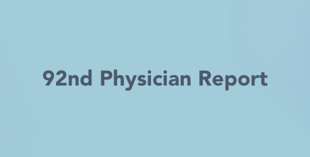 92nd Physician Report